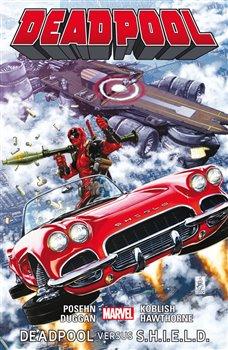 Obálka titulu Deadpool: Deadpool versus S.H.I.E.L.D.