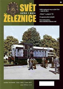 Obálka titulu Svět železnice 63/ srpen 2017