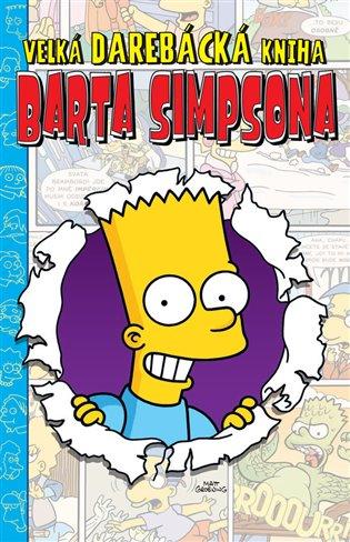 Velká darebácká kniha Barta Simpsona - - | Booksquad.ink
