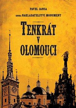 Obálka titulu Tenkrát v Olomouci