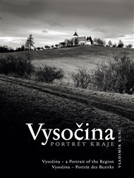 Vysočina. Portrét kraje