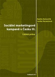 Sociální marketingové kampaně v Česku III.