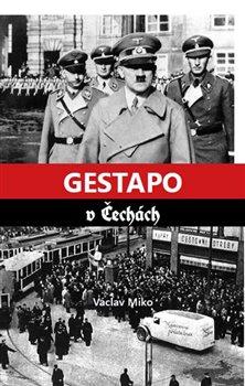 Obálka titulu Gestapo v Čechách