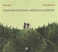 František z kaštanu, Anežka ze slunečnic