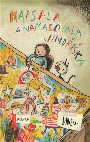 Napsala a namalovala Jindřiška - Ricardo Liniers | Booksquad.ink