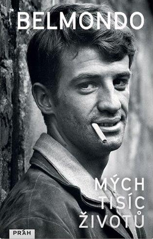 Mých tisíc životů - Jean-Paul Belmondo, | Booksquad.ink