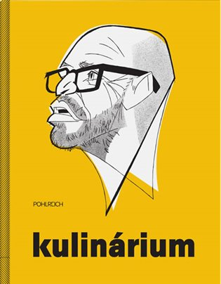 Kulinárium - Zdeněk Pohlreich | Booksquad.ink