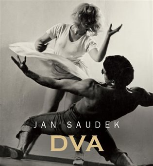Dva - Jan Saudek, | Booksquad.ink