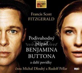 Podivuhodný případ Benjamina Buttona a jiné povídky