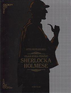Obálka titulu Velká kniha příběhů Sherlocka Holmese