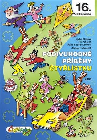 Podivuhodné příběhy Čtyřlístku 2000:(16. kniha) - Josef Lamka, | Booksquad.ink