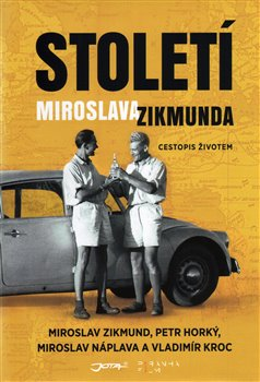 Obálka titulu Století Miroslava Zikmunda
