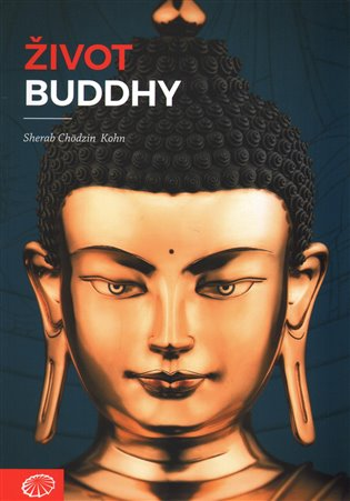 Život Buddhy - Sherab Chödzin Kohn   Booksquad.ink