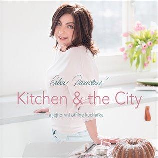 Kitchen & the City:a její offline kuchařka - Petra Davidová   Booksquad.ink