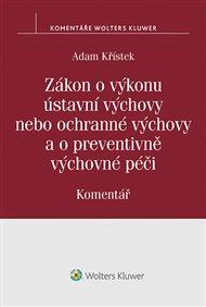 Zákon o výkonu ústavní výchovy nebo ochranné výchovy a o preventivně výchovné péči