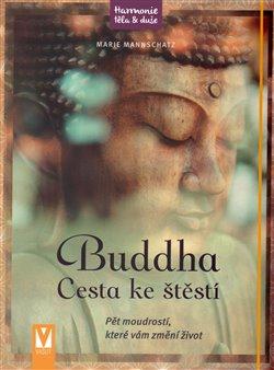 Obálka titulu Buddha - Cesta ke štěstí