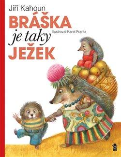 Obálka titulu Bráška je taky ježek