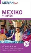 MERIAN - MEXIKO / YUCATÁN - 4. VYDÁNÍ