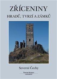 Zříceniny hradů, tvrzí a zámků
