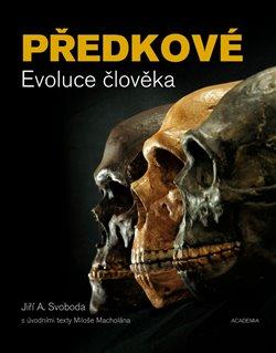 Obálka titulu Předkové. Evoluce člověka