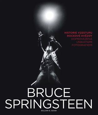 Bruce Springsteen - Gillian G. Gaar | Booksquad.ink
