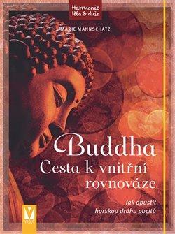Obálka titulu Buddha – Cesta k vnitřní rovnováze