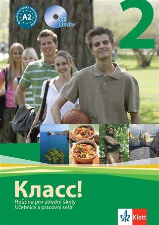 Klacc! 2: Ruština pro střední školy - Učebnice a pracovní sešit + 2CD (A2) - -   Booksquad.ink