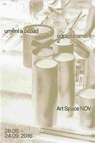 Odpad a umění, umění a odpad  2.
