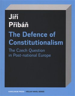 Obálka titulu The Defence of Constitutionalism