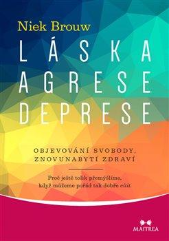 Obálka titulu Láska, agrese, deprese