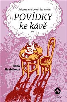Obálka titulu Povídky ke kávě III.