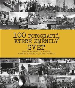 Obálka titulu 100 fotografií, které změnily svět