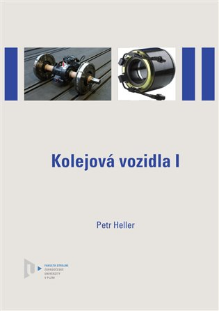 Kolejová vozidla I - Petr Heller | Booksquad.ink