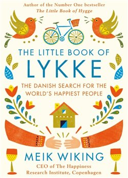 Obálka titulu The Litle Book of Lykke: The Danish
