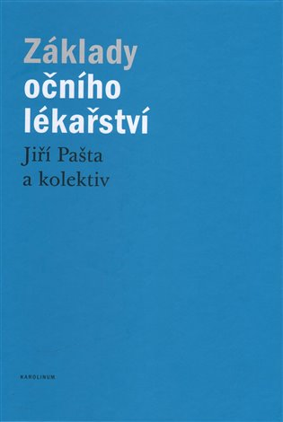 Základy očního lékařství - Jiří Pašta, | Booksquad.ink