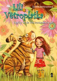 Lili Větroplaška 2: Tygřice se do lvů nezamilovávají!