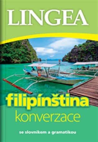 Filipínština - konverzace:se slovníkem a gramatikou - - | Booksquad.ink