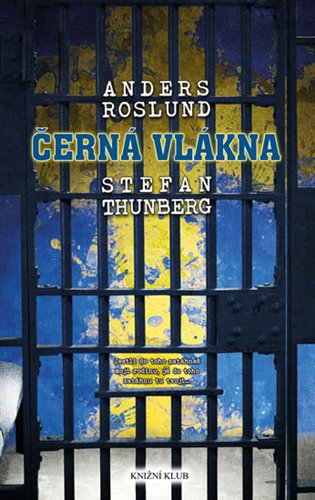 Černá vlákna - Anders Roslund, | Booksquad.ink
