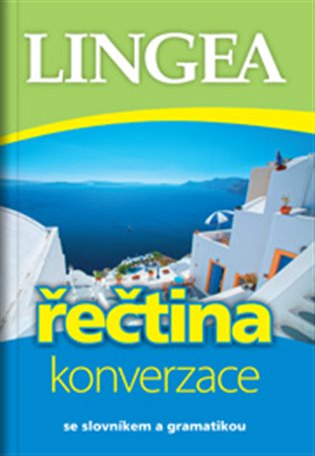 Řečtina - konverzace:se slovníkem a gramatikou - - | Booksquad.ink
