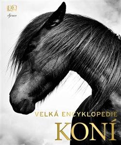 Obálka titulu Velká encyklopedie koní