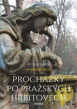 Obálka titulu Procházky po pražských hřbitovech