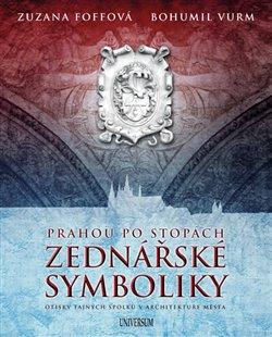Obálka titulu Prahou po stopách zednářské symboliky