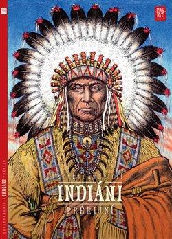 Obálka titulu Prérijní indiáni