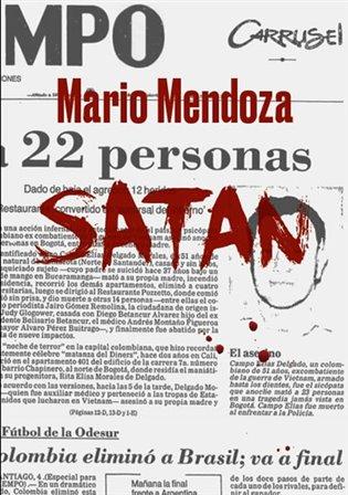 Satan - Mario Mendoza | Booksquad.ink