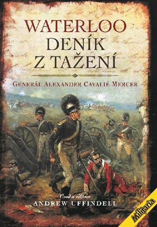 Waterloo – Deník z tažení - Alexander Cavelié Mercer,   Booksquad.ink