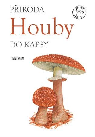 Houby:Příroda do kapsy - -   Booksquad.ink