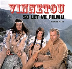 Obálka titulu Vinnetou - 50 let ve filmu
