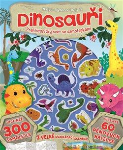 Obálka titulu Dinosauři - prehistorický svět se samolepkami
