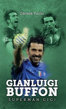 Obálka titulu Gianluigi Buffon: superman Gigi