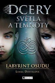 Dcery světla a temnoty – Labyrint osudu